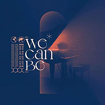 We Can Be (feat. Pelo)