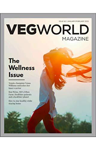 Vegworld Magazine: The Wellness Issue (English Edition)