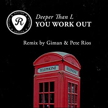 You Work Out