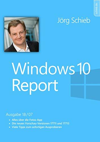 Windows 10: Alles über die neue Fotos-App: Fotos unter Wiindows 10 optimal bearbeiten, ordnen und präsentieren