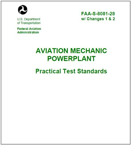AVIATION MECHANIC POWERPLANT PRACTICAL TEST STANDARDS, Plus 500 free US military manuals and US Army field manuals when you sample this book (English Edition)