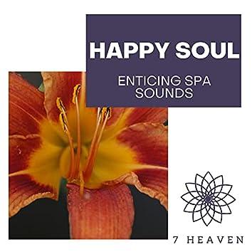Happy Soul - Enticing Spa Sounds