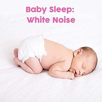 Baby Sleep Aid: White Noise