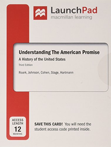 Understanding the American Promise, Volume 1 & LaunchPad for Understanding the American Promise (Twelve Month Access) & Reading the American Past: Vol