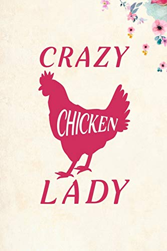 Crazy Chicken Lady: Blank Lined Journal...