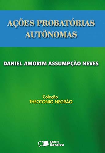 Ações probatórias autônomas