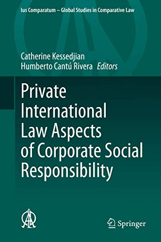 Compare Textbook Prices for Private International Law Aspects of Corporate Social Responsibility Ius Comparatum - Global Studies in Comparative Law 42 1st ed. 2020 Edition ISBN 9783030351861 by Kessedjian, Catherine,Cantú Rivera, Humberto