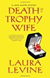 Image of Death of a Trophy Wife (A Jaine Austen Mystery)
