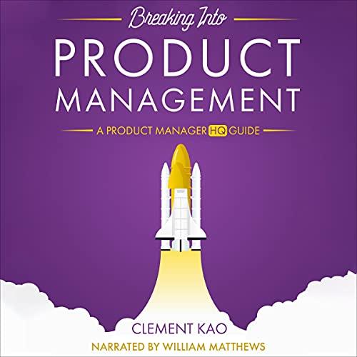 Couverture de Breaking Into Product Management