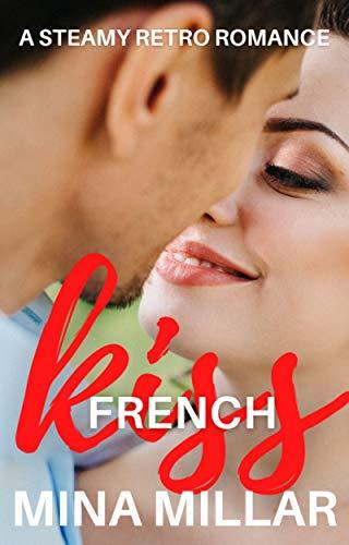 French Kiss: A Steamy Retro Romance (English Edition)