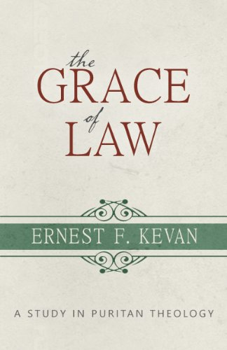 Image of The Grace of Law: A Study in Puritan Theology (Puritanism)