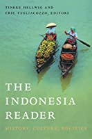 The Indonesia Reader: History, Culture, Politics (The World Readers)