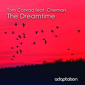 The Dreamtime (feat. Chemars)
