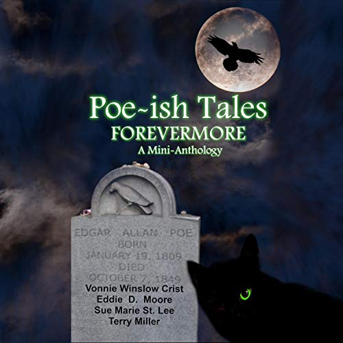 Poe-Ish Tales Forevermore: A Mini-Anthology cover art