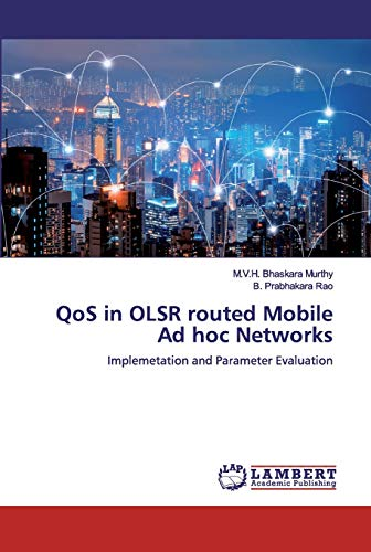 QoS in OLSR routed Mobile Ad hoc Networks