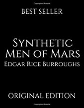 Synthetic Men Of Mars: A Fantastic Story Of Science Fiction ( Annotated ) By Edgar Rice Burroughs.