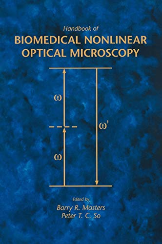 Handbook of Biomedical Nonlinear Optical Microscopy