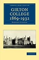 Girton College 1869-1932 (Cambridge Library Collection - Cambridge) by Barbara Stephen(2010-06-17)