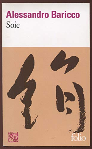 Soie (Folio) by Alessandro Baricco (2001-11-06)