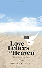 Love Letters to Heaven: Love is Stronger than Death