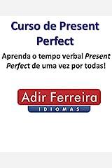 Curso de Present Perfect eBook Kindle