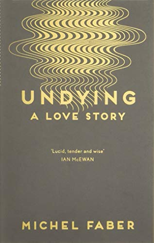 Undying. A Love Story