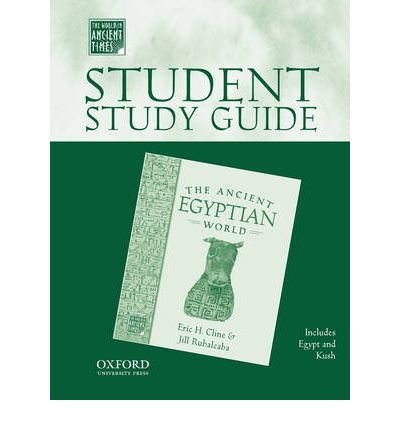 [( Student Study Guide to the Ancient Egyptian World )] [by: Chair Eric H Cline] [Nov-2005]