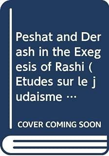 Peshat and Derash in the exegesis of Rashi (Études sur le judaïsme médiéval) (Dutch Edition)