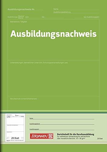 Brunnen 1042577 Berichtsheft Ausbildung / Ausbildungsnachweisheft (A4, 28 Blatt, für Wochen- und Monatsberichte verwendbar)
