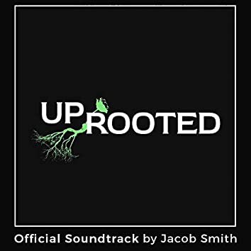 Uprooted (Original Motion Picture Soundtrack)