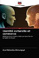 Identité culturelle et commerce