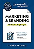 The Non-Obvious Guide to Marketing & Branding (Without a Big Budget) (Non-Obvious Guides)