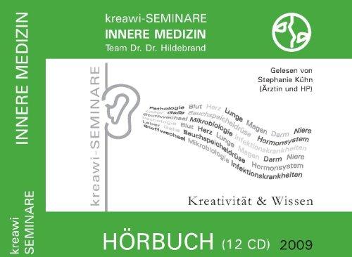 kreawi-SEMINARE Innere Medizin: Hörbuch (12 CD ) gelesen von Stephanie Kühn ( Ärztin u. HP )