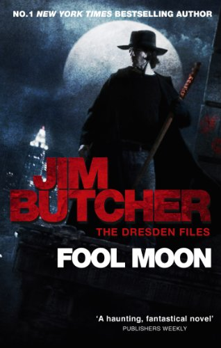 Fool Moon: The Dresden Files, Book Two (The Dresden Files series 2) (English Edition)