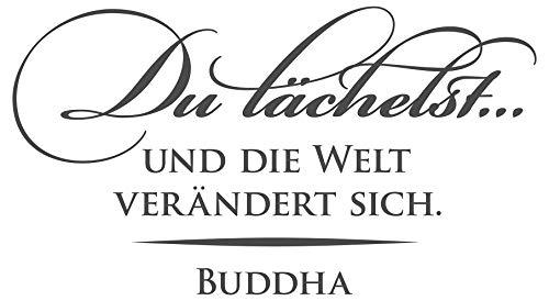 dekodino® Wandtattoo Spruch Zitat Du lächelst und Welt verändert sich - Buddha
