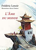 L'Âme du monde - Édition illustrée - Nil - 03/10/2013