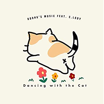 Dancing With The Cat
