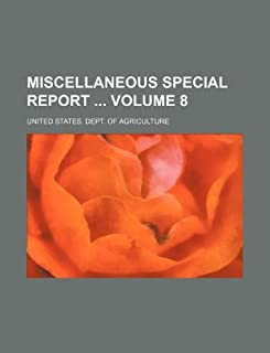 Miscellaneous Special Report Volume 8