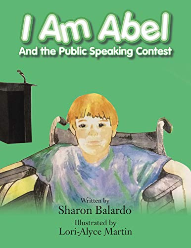 I Am Abel: And the Public Speaking Contest (English Edition)
