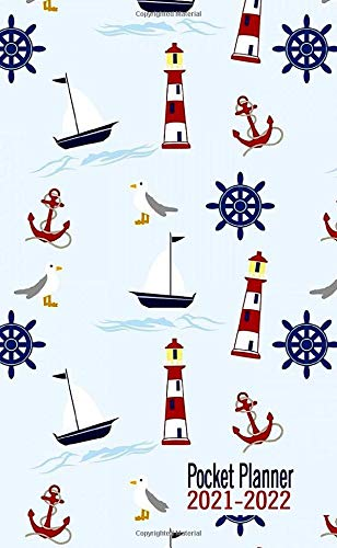 2021-2022 Pocket Planner: 2 Year Monthly Pocket Organizer & Calendar 24 Months January 2021-December 2022 With Motivational Quotes Small Size - Lighthouse Little Boat Anchor