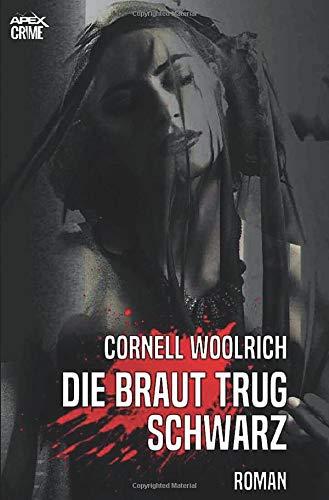 DIE BRAUT TRUG SCHWARZ: Thriller