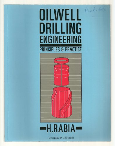 Oilwell Drilling Engineering: Principles and Practice