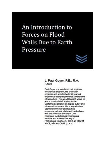 An Introduction to Forces on Flood Walls Due to Earth Pressure