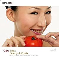 EAST vol.20 美女と果実 Beauty & Fruits