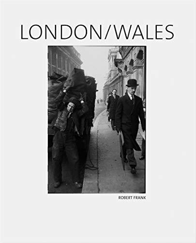 Robert Frank: London/Wales