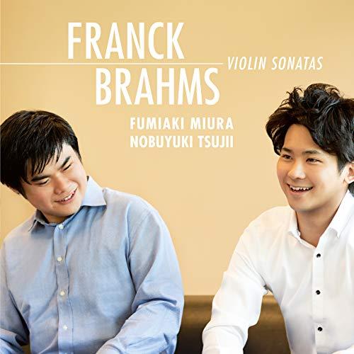 フランク:ヴァイオリン・ソナタ/ブラームス:ヴァイオリン・ソナタ第1番《雨の歌》