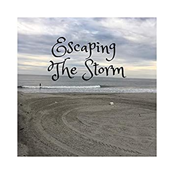 Escaping the Storm