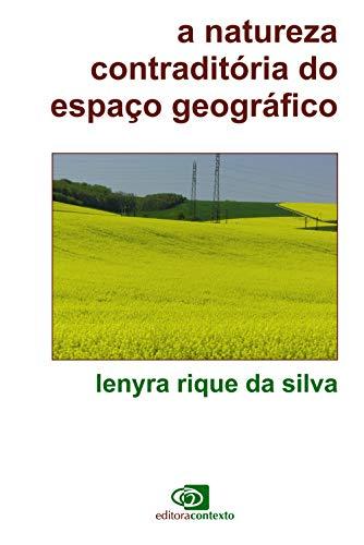 Natureza contraditória do espaço geográfico