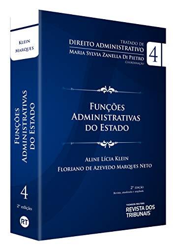 Tratado De Direito Administrativo V. Iv - Funções Administrativas Do Estado