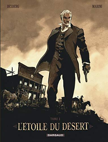 L'Étoile du Désert - tome 1 - L'Étoile du Désert - Réédition tome 1